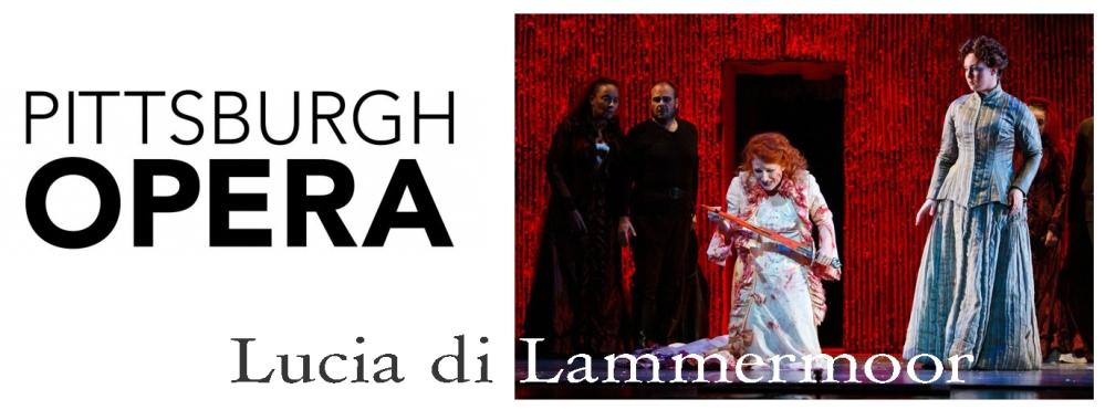 Lucia di Lammermoor - Pittsburgh Opera